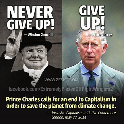 PRINCE CHARLES BLAMES CAPITALISM FOR GLOBAL WARMING?