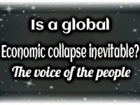 IS A GLOBAL ECONOMIC COLLAPSE INEVITABLE?