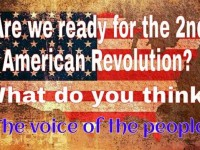ARE WE READY FOR A 2ND AMERICAN REVOLUTION?