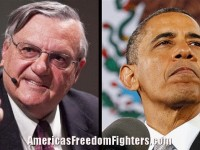 BREAKING: Obama Orders Feds To Raid Sheriff Joe's Headquarters… This Is An All Out Assault On America! #NoAmnesty (Video)
