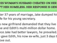 Woman's Cheating Husband Left Her Homeless… But She Got The Last Laugh