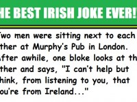 The BEST Irish Joke Of ALL TIME… This Is Absolutely PRICELESS!