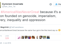 Libs Tweet SICK #AmericaWasNeverGreat, Immediately Backfires In EPIC Way…