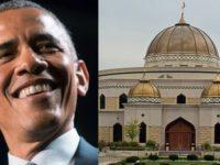 "ALERT: Obama's DOJ Makes SICK Move To Build Islamic ""MEGA-MOSQUE""… Spread This EVERYWHERE"