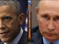 BOMBSHELL REPORT: Obama COLLUDED With PUTIN To Commit TREASON, This Is OUTRAGEOUS!!