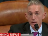 BREAKING News From Trey Gowdy! Look What He Just DEMANDED