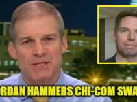 WATCH Jim Jordan Slam Lib MSM After He Exposes What They Are Hiding About CHICOM Traitor California Dem Swalwell- Says THIS Is What's Happening