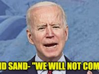 """BREAKING: This RED State Tells Biden To POUND SAND-""""WE WILL NOT COMPLY""""… Every State Needs To Do This NOW"""