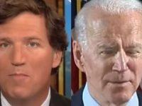 "BREAKING: Watch As Tucker Carlson Says "" No One Believes Demented Joe Biden Is Running The White House""- He Won't Be On FOX Much Longer"