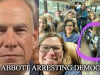 BREAKING: Texas' Abbott Says Dems Who 'Fled' State Over Elections Bill Will Be ARRESTED IMMEDIATELY (VIDEOS)