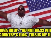WATCH 'MAGA HULK' Issue Warning To Women Beaters, Chomos And THIS Too… Spread This Patriots
