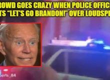 """WATCH As Crowd Goes CRAZY When Police Officer Shouts """"LET'S GO BRANDON!"""" Over Loudspeaker"""